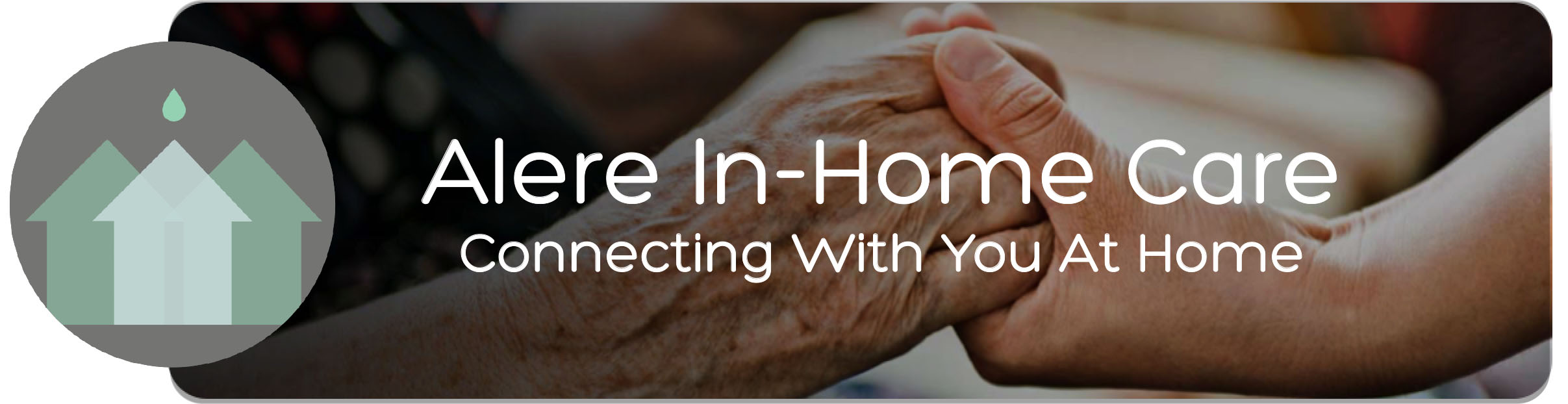 Alere In-Home Care   Senior Care   Hourly & 24 Hour Live-In Care